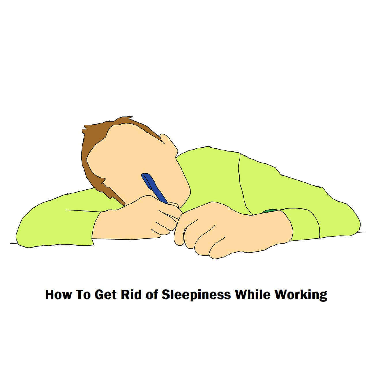How To Get Rid of Sleepiness While Working